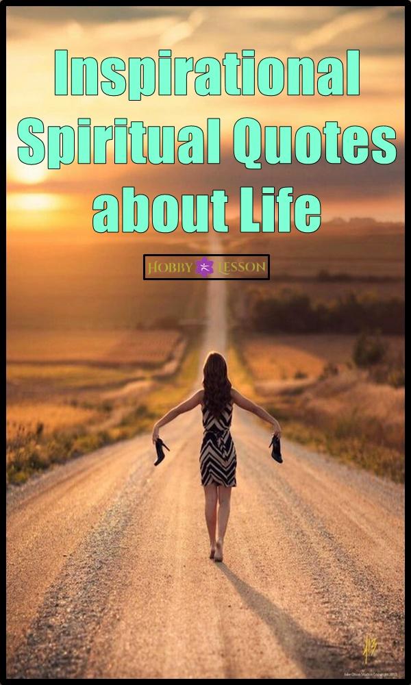 Inspirational Spiritual Quotes about Life