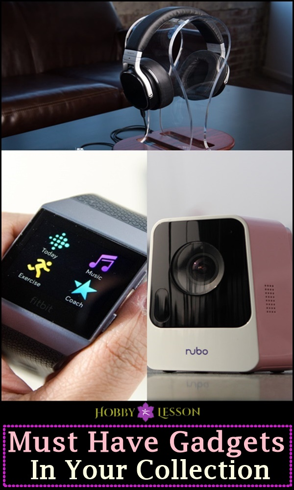 Must Have Gadgets In Your Collection