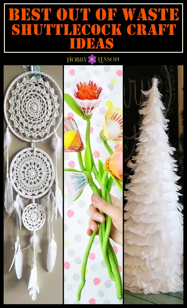 Best Out Of Waste Shuttlecock Craft Ideas
