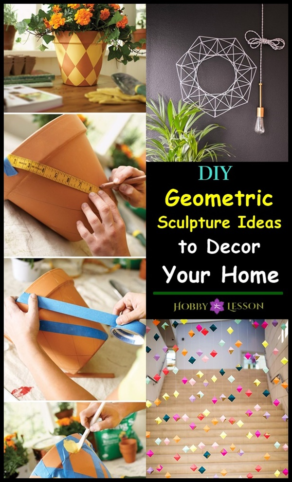 40 DIY Geometric Sculpture Ideas to Decor Your Home