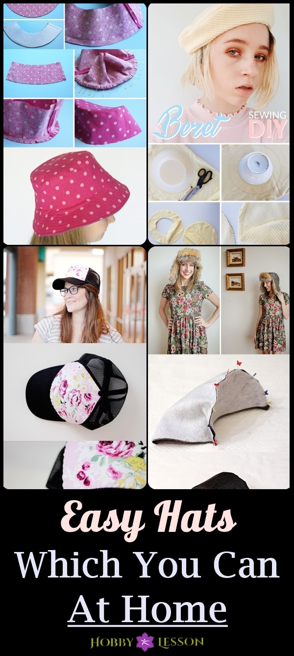 Easy Hats Which You Can Sew At Home