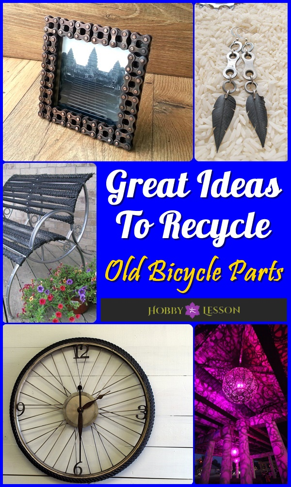 40 Great Ideas To Recycle Old Bicycle Parts