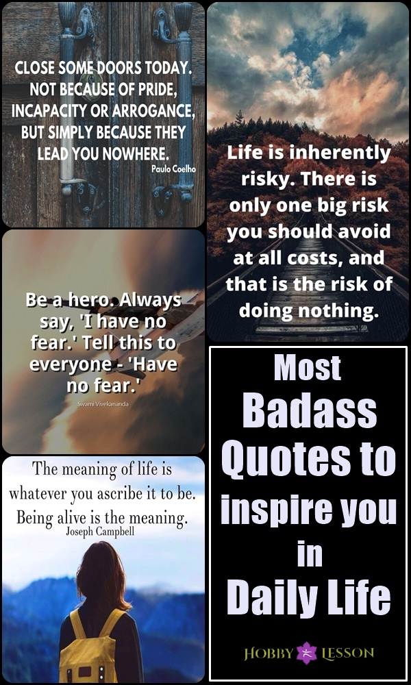 Most Badass Quotes to inspire you in Daily Life