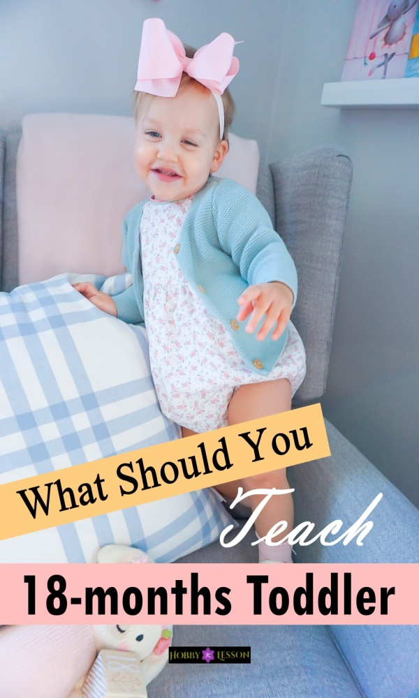 What Should You Teach 18-months Toddler